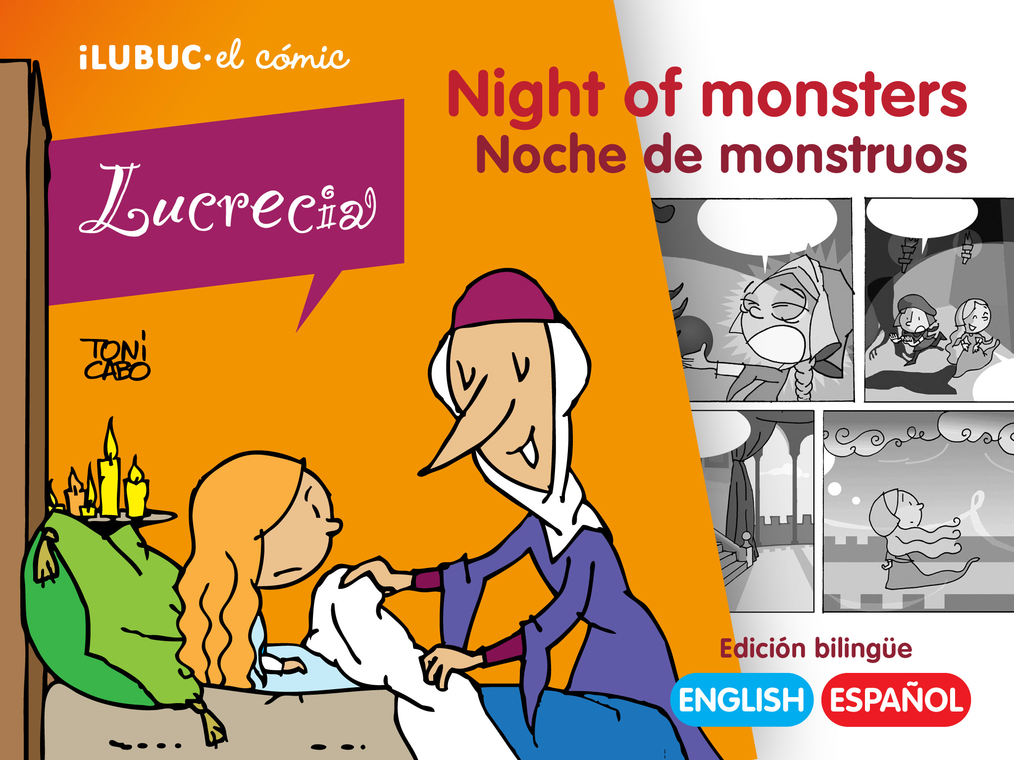 iLUBUC, el cómic: Lucrecia 02 Night of monsters | Noche de monstruos